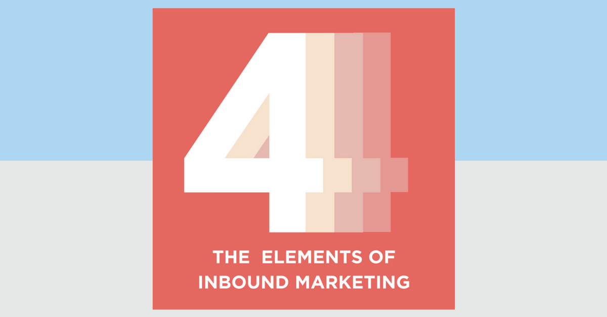 The Four Elements of Inbound Marketing