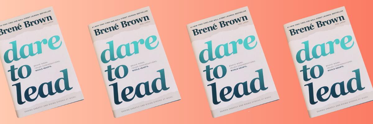 Brené Brown's Dare to Lead